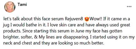 Tami writes about REJUVEN8 serum of B-Epic