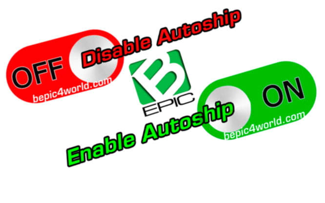 How to enable or disable BEpic Autoship