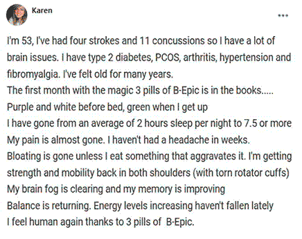 Karen writes about the use of 3 pills of B-Epic