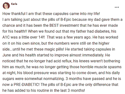 Karla writes about using pills of B-Epic with diabetes