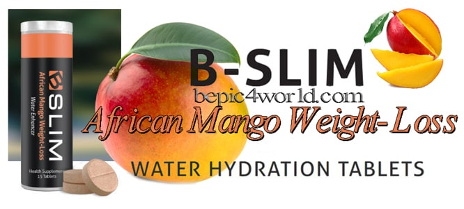 B-Slim the new B-Epic Weight Loss Tablets with African Mango
