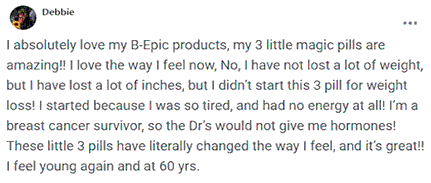 Debbie writes about 3 pills of B-Epic