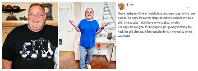 Brian about capsules of B-Epic to get weight loss