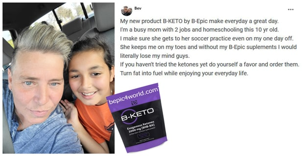 Bev about B-KETO supplement by B-Epic