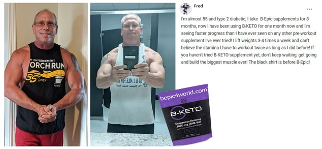 Fred about B-KETO supplement by B-Epic