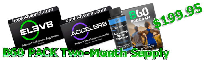 B60 B-Epic Pack Elev8 Acceler8 HYDR8TION includes a 60 day supply and program daily workout & video
