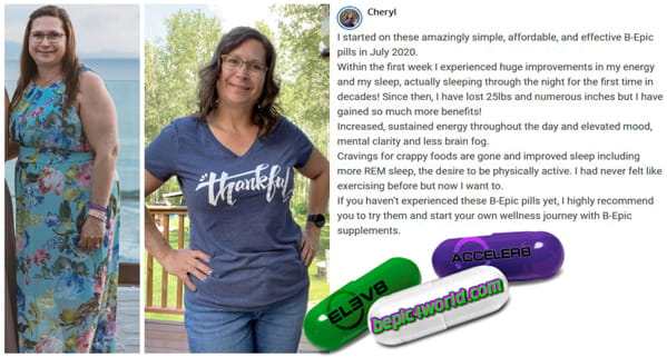 Cheryl writes about the benefits of B-Epic pills for weight loss and health